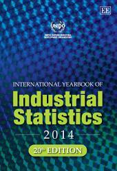 International Yearbook of Industrial Statistics 2014