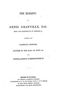 Miscellanea  I  The works and letters of Dennis Granville  D D   Dean of Durham  II  Nathan Drake s account of the siege of Pontefract Castle  III  A brief memoir of Mr  Justice Rokeby PDF