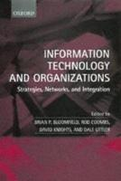 Information Technology and Organizations   Strategies  Networks  and Integration PDF