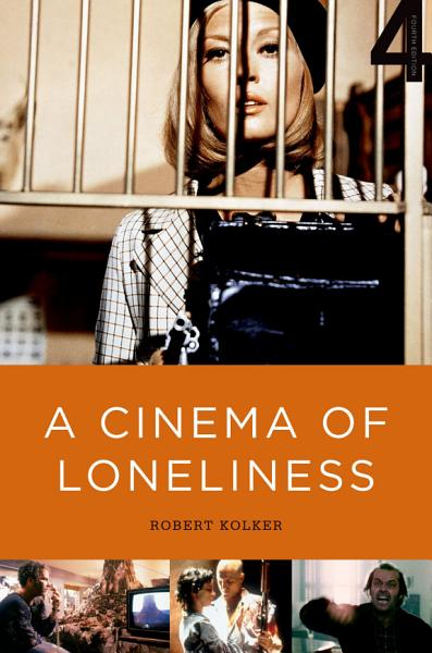 A Cinema of Loneliness PDF