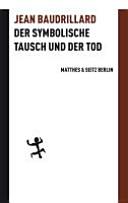 Der symbolische Tausch und der Tod PDF
