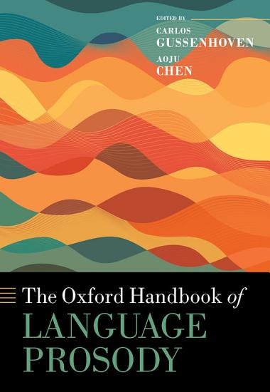 The Oxford Handbook of Language Prosody PDF