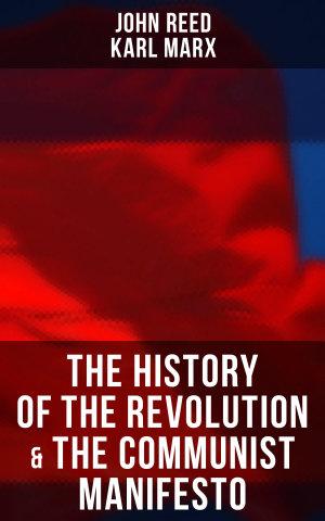 The History of the Revolution   The Communist Manifesto