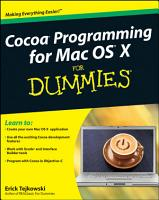 Cocoa Programming for Mac OS X For Dummies PDF