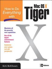 How to Do Everything with Mac OS X Tiger: Edition 2