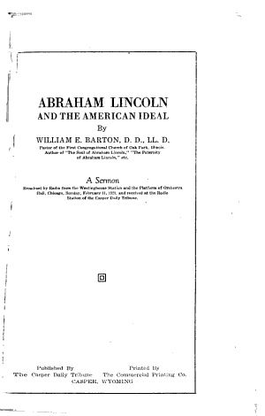 Abraham Lincoln and the American Ideal