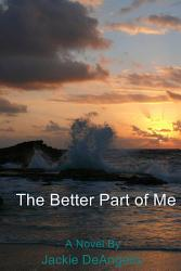 The Better Part Of Me Book PDF