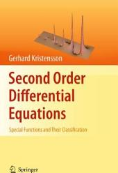 Second Order Differential Equations: Special Functions and Their Classification