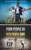 The Rich Game   What Poor People Do That Rich People Don t PDF
