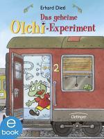 Das geheime Olchi Experiment PDF