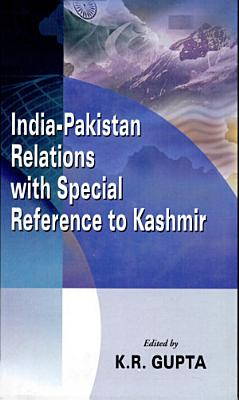 India Pakistan Relations with Special Reference to Kashmir PDF