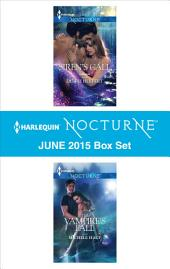 Harlequin Nocturne June 2015 Box Set: Siren's Call\The Vampire's Fall