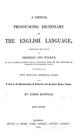 Critical Pronouncing Dictionary of the English Language PDF