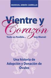 Vientre y Corazón Todo es Posible Soy Mamá
