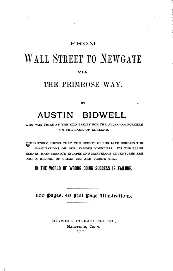 From Wall Street to Newgate Via the Primrose Way