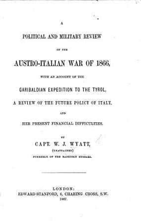 A Political and Military Review of the Austro Italian War of 1866 PDF