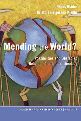 Mending the World