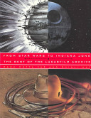 From Star Wars to Indiana Jones