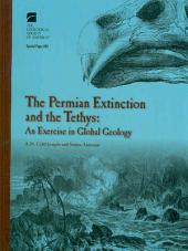 The Permian Extinction and the Tethys: An Exercise in Global Geology
