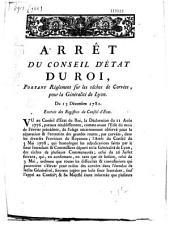 Arrêt du Conseil d'Etat du roi portant règlement sur les tâches de corvées pour la généralité de Lyon. Du 13 décembre 1781