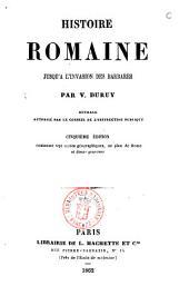 Histoire romaine jusqu'à l'invasion des barbares par V. Duruy