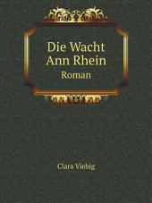 Die Wacht Ann Rhein