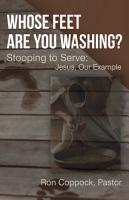 Whose Feet Are You Washing  PDF