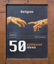 50 Schl  sselideen Religion PDF