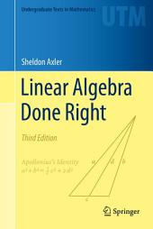 Linear Algebra Done Right: Edition 3