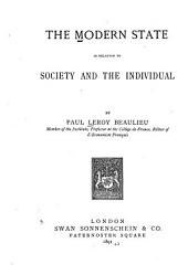 The Modern State in Relation to Society and the Individual: Volume 20