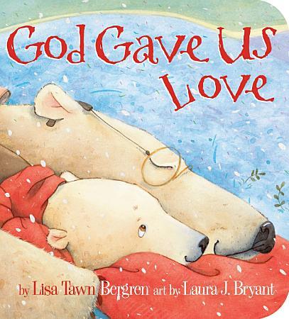 God Gave Us Love PDF