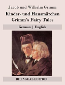 Kinder- und Hausmärchen / Grimm's Fairy Tales