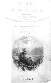 Views in the Tyrol, from Drawings by T. Allom, After Original Sketches by Johanna V. Isser Geb. Grossrubatscher with Letterpress Descriptions, by a Companion of Hofer