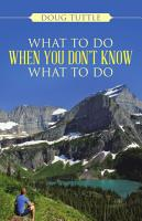 What to Do When You Don t Know What to Do PDF