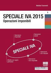 Speciale IVA 2015. Operazioni imponibili
