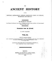 The Ancient History of the Egyptians, Carthaginians, Assyrians, Babylonians, Medes and Persians, Macedonians and Grecians: Translated from the French, Volume 2