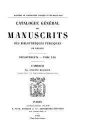 Catalogue général des manuscrits des bibliothèques publiques de France: Volume17