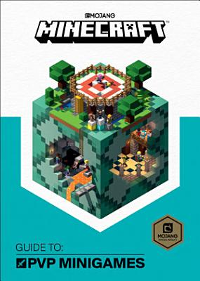 Minecraft  Guide to PVP Minigames PDF