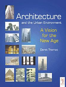 Architecture and the Urban Environment PDF