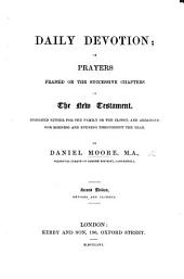 Daily Devotion; or, prayers formed on the successive chapters of the New Testament