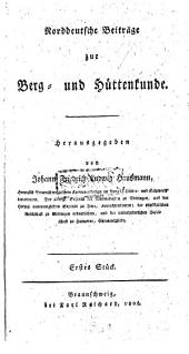 Norddeutsche Beiträge zur Berg- und Hüttenkunde, etc. Stück 1-4