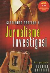 Jurnalisme Investigasi: Edisi Revisi