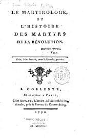 Le Martirologe ou l'histoire des martyrs de la Révolution