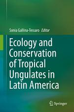 Ecology and Conservation of Tropical Ungulates in Latin America