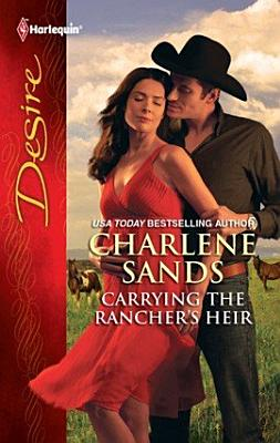 Carrying the Rancher s Heir