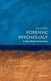 Forensic Psychology  A Very Short Introduction