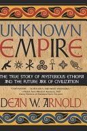 Unknown Empire