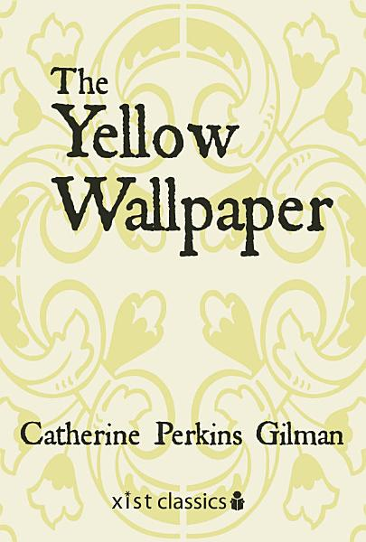 Download The Yellow Wallpaper Book