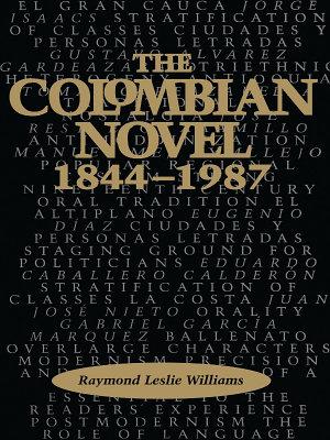 The Colombian Novel  1844 1987