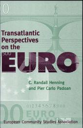 Transatlantic Perspectives on the Euro